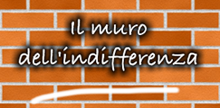 Il muro dell'indifferenza